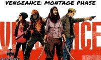 Vengeance (Montage Phase)