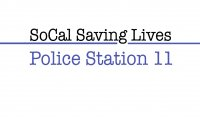 SoCal Saving Lives: Police Station 11
