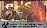 Zpocalypse 2: Defend the Burbs (Combat/Fight)